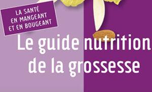 PNNS - Le guide nutrition de la grossesse – Mai 2016
